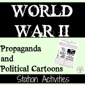 World War 2 Propaganda and Political Cartoons Station Activities