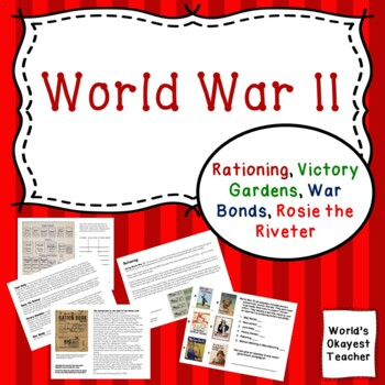 World War II: Rationing, Victory Gardens, War Bonds, Rosie the Riveter