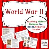 World War II: Rationing, Victory Gardens, War Bonds, Rosie