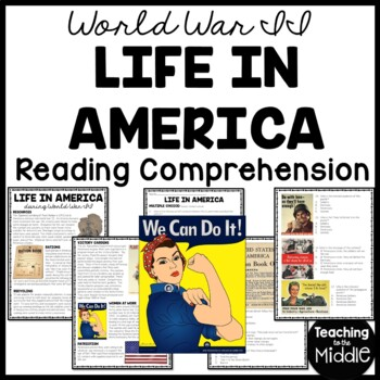 Life in America During World War II Reading Comprehension & DBQ World War 2