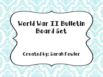 World War II (SS5H6) Bulletin Board Set
