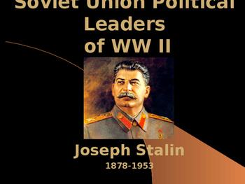 World War II - Soviet Union Political Leaders - Joseph Stalin