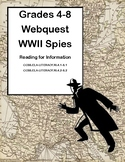 World War II, WW2, WWII -Spies-Webquest-Reading for Information Grades 4-8