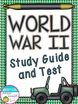 World War II Study Guide and Test (WWII, WW2)