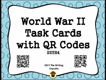 World War II Task Cards with QR Codes (GMAS:  SS5H4)