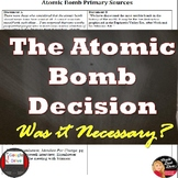 World War II – The Atomic Bomb Decision Primary Source Analysis