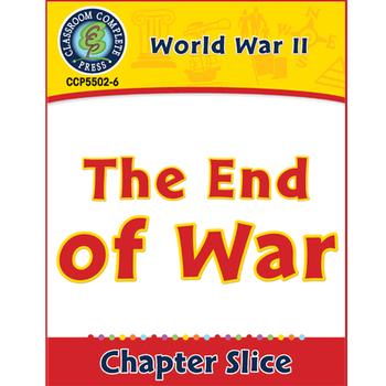 World War 2: The End of War Gr. 5-8