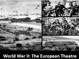 World War II The European Theatre Power Point, Printable Notes, Worksheets