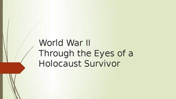 World War II  Through the Eyes of a Holocaust Survivor
