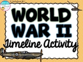 World War II Timeline Activity (World War 2, WWII, WW2)