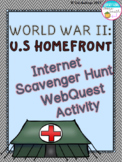 World War II U.S. Home Front Internet Scavenger Hunt WebQuest Activity