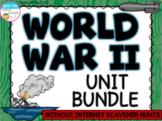 World War II Unit Bundle (without WebQuests / Internet Scavenger Hunts)