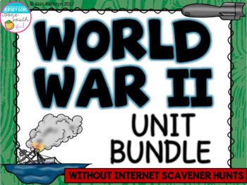 World War II Unit Bundle (without WebQuests / Internet Scavenger Hunts)
