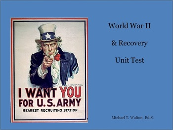 World War II Unit Test for U.S. History 1865 to the Present