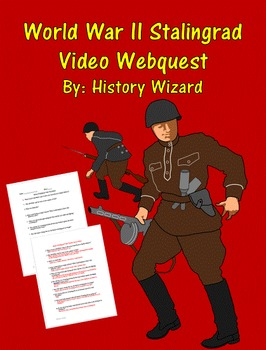 World War II Stalingrad Video Webquest
