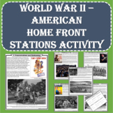World War II (WWII) - American Home Front Stations Activity (PDF and Digital)
