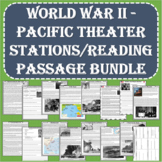 World War II - Pacific Theater Stations/Reading Passage BUNDLE (PDF and Digital)