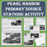 World War II - Pearl Harbor Primary Source Stations Activity (PDF and Digital)
