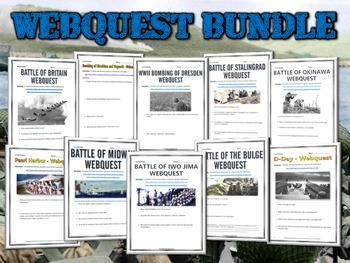 World War II Battles (WWII) Webquest Bundle - 10 Webquests on World War II!