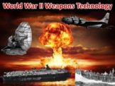 World War II Weapons Technology- Student Centered Stations Lesson