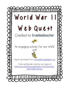 World War II Web Quest by trueblueteacher | Teachers Pay ...