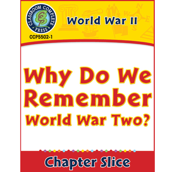 World War II: Why Do We Remember World War Two? Gr. 5-8