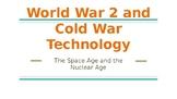 World War II and Cold War Technology