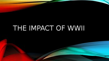 World War II and its Effects