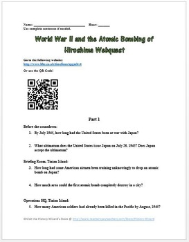 World War II and the Atomic Bombing of Hiroshima Webquest