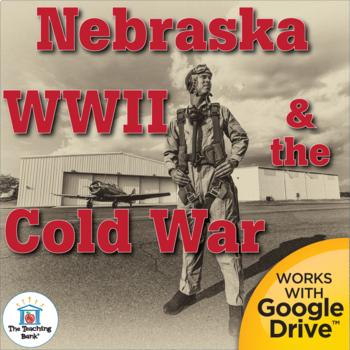 World War II and the Cold War in Nebraska State Study Unit