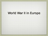 World War II in Europe Lecture