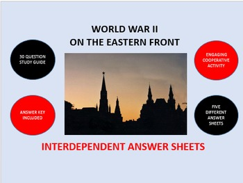 World War II on the Eastern Front: Interdependent Answer Sheets Activity