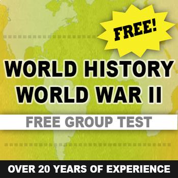 World War II test - written and group World History Free