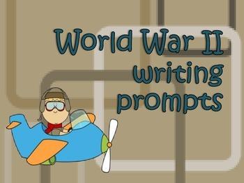 World War II {writing tasks}