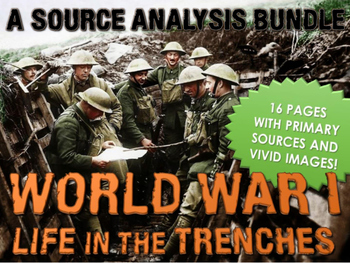 World War One - Life in the Trenches - Source Analysis (Questions, Assignment)