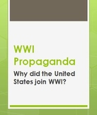 World War One Propaganda / US Enters WWI