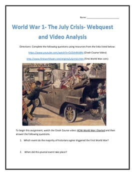 World War One -The July Crisis- Webquest and Video Analysis with Key