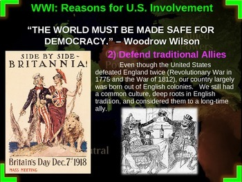 World War One: U.S. Perspective - PART 2 REASONS FOR U.S. ENTRY