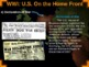 World War One: U.S. Perspective - PART 3 U.S. ON THE HOME FRONT