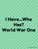 World War One (WWI) I Have Who Has Review Game