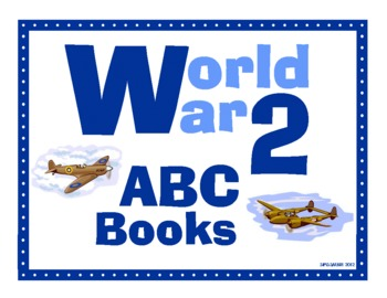 World War Two ABC Book Project for Grades 4-8
