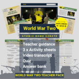 World War Two | Atomic Bomb Debate Activity Pack and Award-winning Video