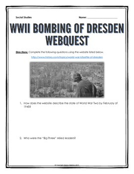 World War Two - Bombing of Dresden - Webquest with Key