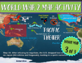 (WWII) World War Two Map Activity; PACIFIC THEATER Fun, Interactive 21-slide PPT