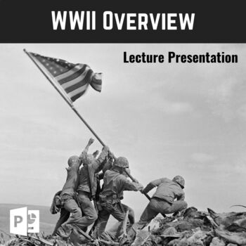 WWII PowerPoint - Comprehensive