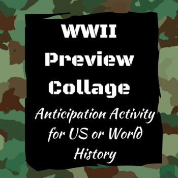 World War Two Preview Collage Anticipation Activity Primary Source Research