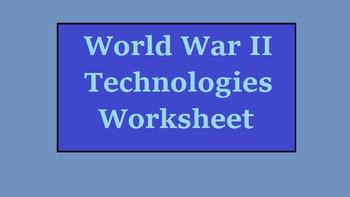 World War Two Technologies Worksheet