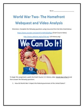 World War Two- The Homefront- Webquest and Video Analysis with Key