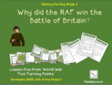 World War Two Turning Points: L5 'Why did the RAF win the Battle of Britain?