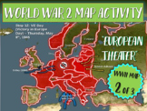 World War Two (WWII) Map Activity; EUROPEAN THEATER Fun, I